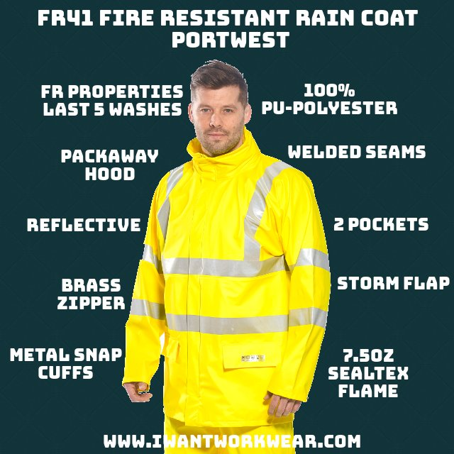 "FR41 High Visibility Fire Resistant Jacket - Portwest, 100% PU-coated polyester with FR and anti-static treatment FR and Anti-static properties diminish after 5 washes 2"" Reflective tape improve night-time visibility Full-length storm-flap w/ brass zipper closure Concealable drawstring adjustable hood Metal snap adjustable cuffs 2x - cargo pockets w/ flap"