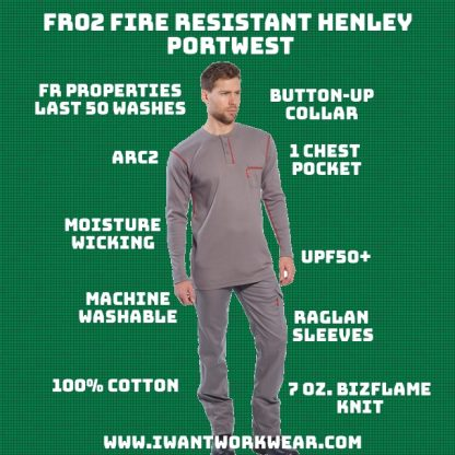 FR02 Fire Resistant Henley T-shirt - Portwest 100% 7oz. FR Cotton FR properties will begin to diminish after 50 washes Soft like a regular (non-fr) t-shirt Raglan sleeves 1x - Chest Pocket Stylish contrast stitching UPF50+